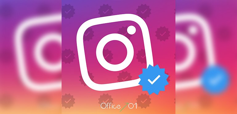 Office701 | INSTAGRAM OFFERS APPROVED ACCOUNT  APPLICATIONS TO USERS
