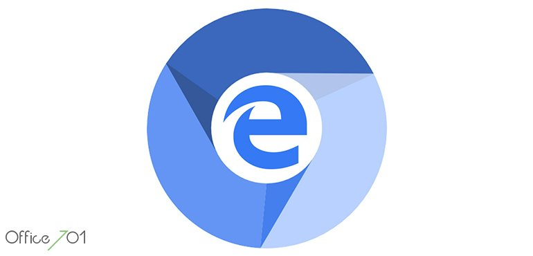 Office701 | MICROSOFT EDGE CHROMIUM GELİYOR!